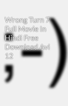 Wrong turn 7 full movie in hindi free download